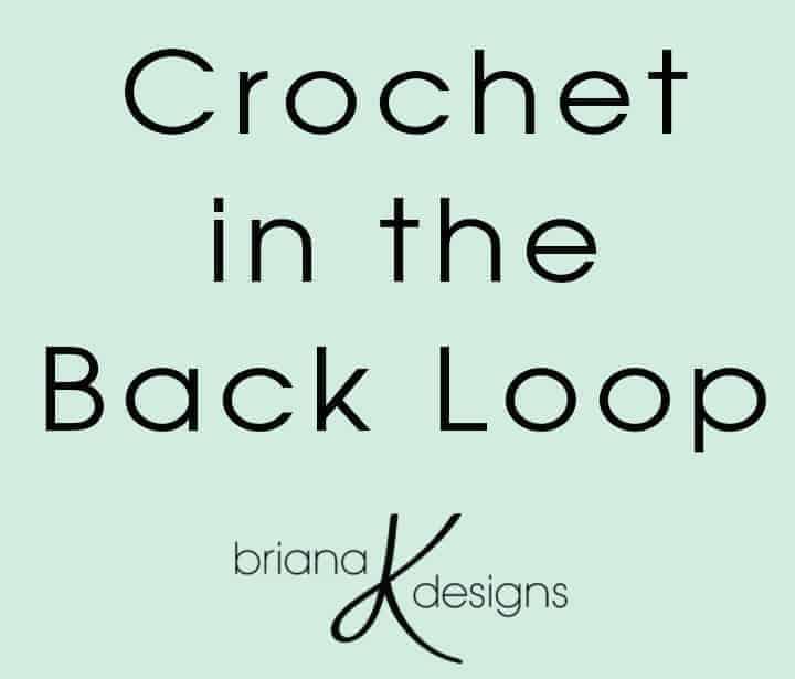Crochet in the Back Loop