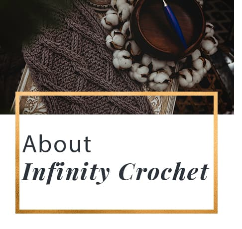 About Infinity Crochet