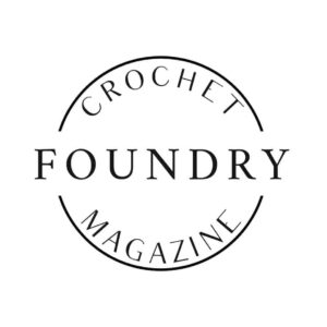 Crochet Foundry Magazine